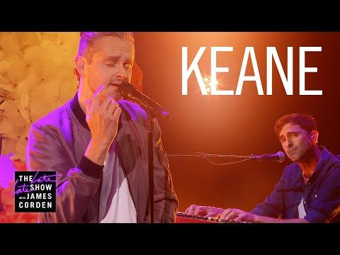 Embedded thumbnail for Keane - The Way I Feel (The Late Late Show with James Corden)